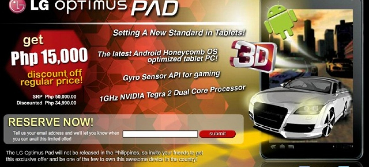 WTF! LG Optimus Pad Priced At PHP50k–Preorder For 15k Less