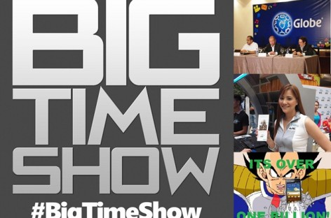 Big Time Show (8/26/2012) – Globe vs. Smart LTE, Apple vs. Samsung, & Special Guest!