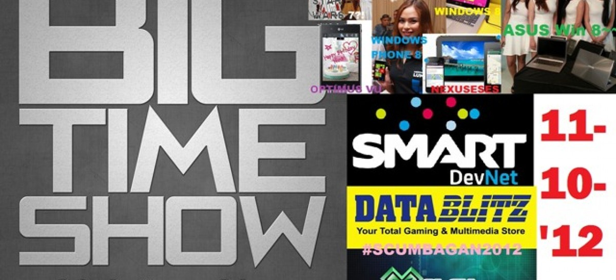 BTS 11/10/2012–Smart DevNet, DataBlitz vs. XPlay #SCUMBAGAN2012, & More! (Nexus 4?)