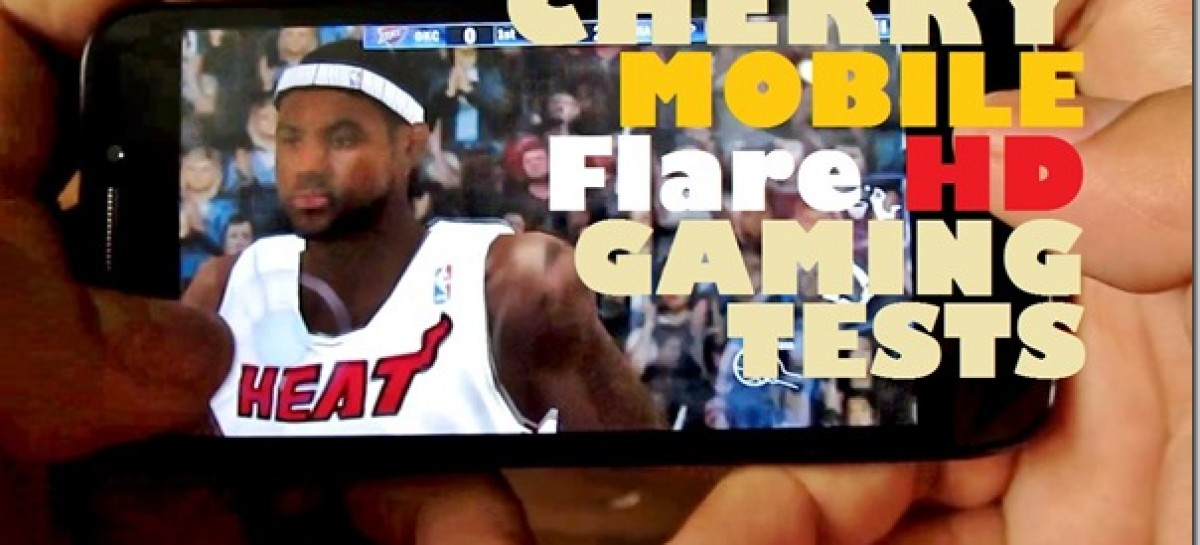 Cherry Mobile Flare HD Gaming Tests–NBA, Gangstar, GTA, Dead Trigger & Benchmarks