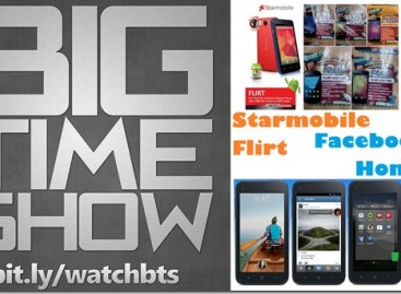 BTS 4/6/2013 – Facebook Home, Starmobile Flirt, Cherry Mobile Festival (Catch Up Ep)
