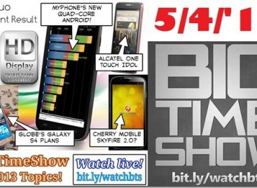 BTS 5/4/2013–MyPhone A919i, Alcatel Idol, Cherry Mobile SkyFire 2.0 (Catch Up Ep)