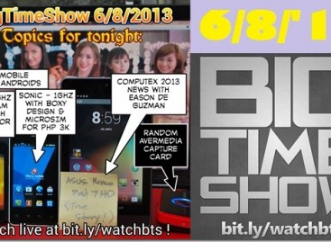 BTS 6/8/2013–Cherry Mobile Click & Sonic, Computex, #AngelHackMNL (Catch Up Ep)