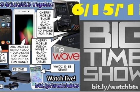 BTS 6/15/2013–Firefox Phone, AM 400D, CM Blaze 2.0, WWDC & E3 News (Catch Up Ep)