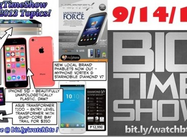 BTS 9/14/2013–iPhone 5s, 5c, Thinkscape, MyPhone Vortex, Starmobile V7 (Catch Up Ep)