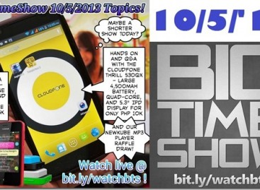 BTS 10/5/2013–Cloudfone Thrill 530qx, Nokia Asha 501, newKube MP3 Draw (Catch Up Ep)