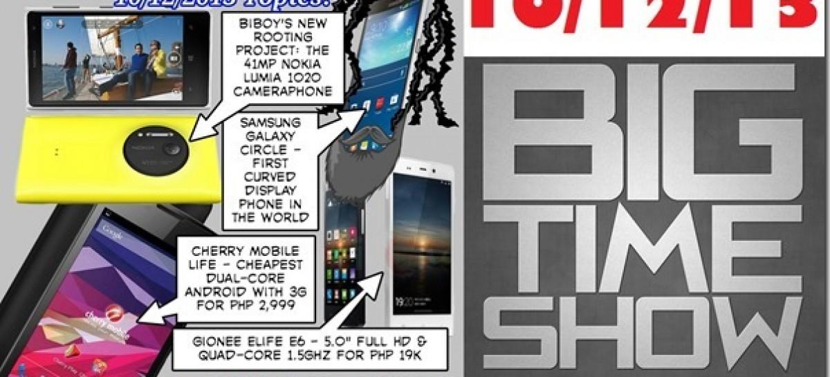 BTS 10/12/2013–Lumia 1020, CM Life, Gionee Elife E6, Samsung Round (Catch Up Ep)