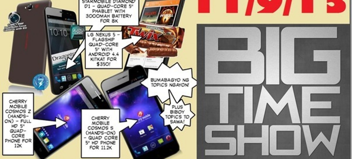 BTS 11/9/2013–Nexus 5, Starmobile Diamond D1, Cherry Mobile Cosmos Z & S (Catch Up Ep)