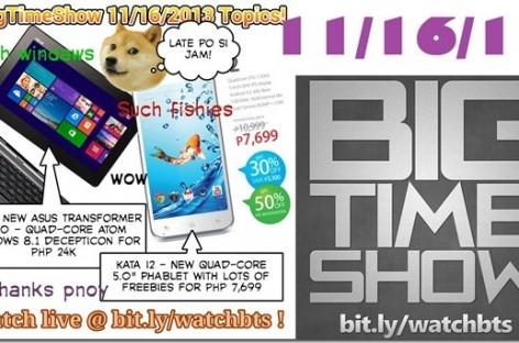 BTS 11/16/2013–Asus Transformer T100, Kata i2, iPhone 5s / 5c Availability (Catch Up Ep)