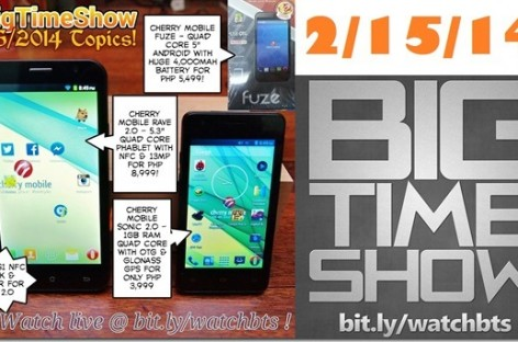 BTS 2/15/2014–Cherry Mobile Fuze, Sonic 2.0, Rave 2.0 & BS-1 NFC Clock & More Stuffsfs