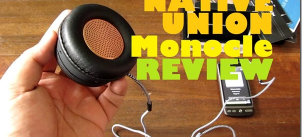 Native Union Monocle Review–Unique Headphone & Speakerphone For P2,250