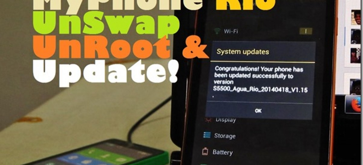 MyPhone Agua Rio Update Now Allows SD Installs! (UnSwap, UnRoot, & Update Guide)