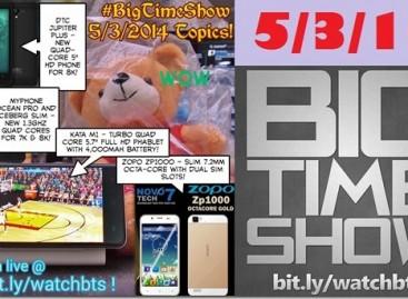 BTS 5/3/2014 – Kata M1, MyPhone Rio Lite, DTC Jupiter Plus, Zopo ZP1000, & More!