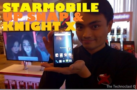 Starmobile Launches Up Snap & Knight X; Most Advanced Local Smartphone Today