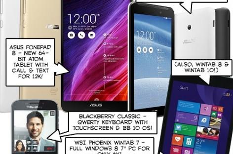BTS 1/31/2015 – Asus Fonepad 8 (FE380CG), Memopad 7 (ME70C), WSI Phoenix Wintabs, BlackBerry Classic