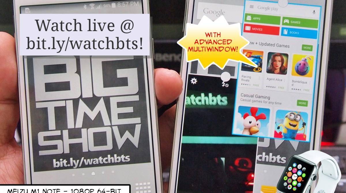 BTS 3/14/2015 – (Part 2) Samsung Galaxy E5 & E7, Meizu M1 Note, Apple Watch, & More!