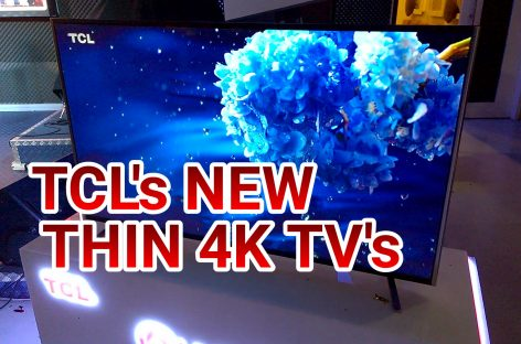 TCL Launches Ultra Thin Quantum Dot 4K TV's & TitanGold Air Conditioners – No Pricing Info Though