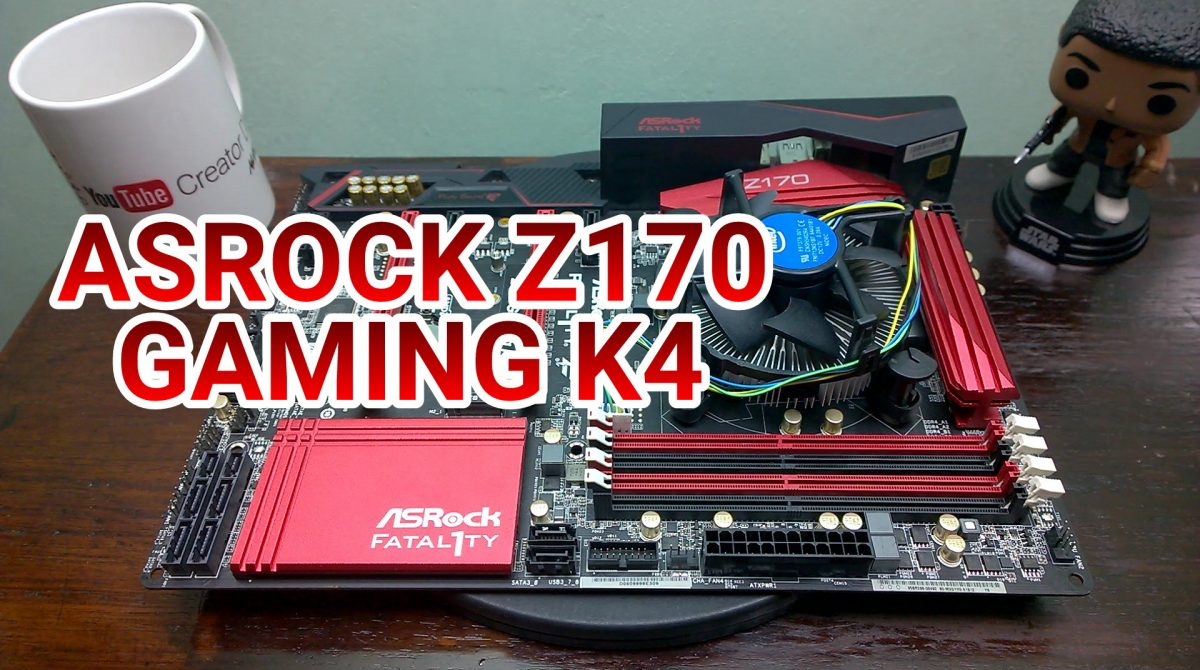 ASRock Fatal1ty Z170 Gaming K4 Review – Bang For Buck Overclocking Motherboard