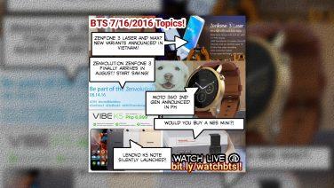 BTS Podcast 7/16/2016 – Zenfone 3 Launch Date!, ROG Store, MotoPH 360 2nd Gen, Lenovo Vibe K5, Evo 2016, & More!