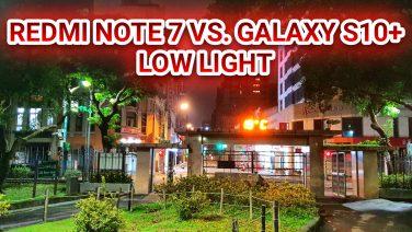 Redmi Note 7 Night Mode vs. Samsung Galaxy S10+ Auto Mode Low Light Comparison