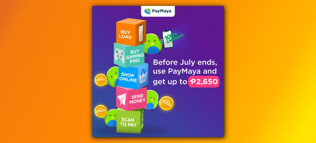 Get PHP 2,650 In Rebates From PayMaya's End Of July Promo!
