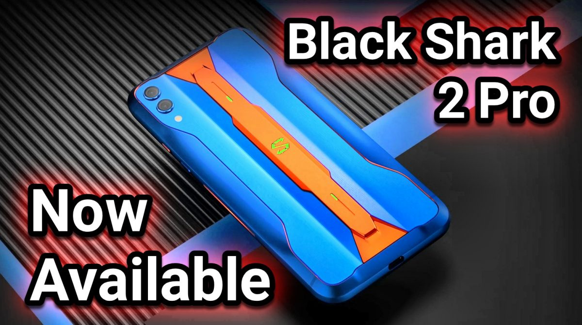 ICYMI: Black Shark 2 & Pro Variants Now Available in PH
