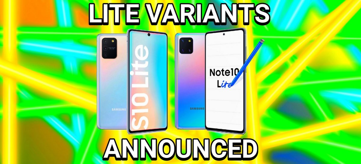 Galaxy S10 Lite & Note 10 Lite – All You Need To Know