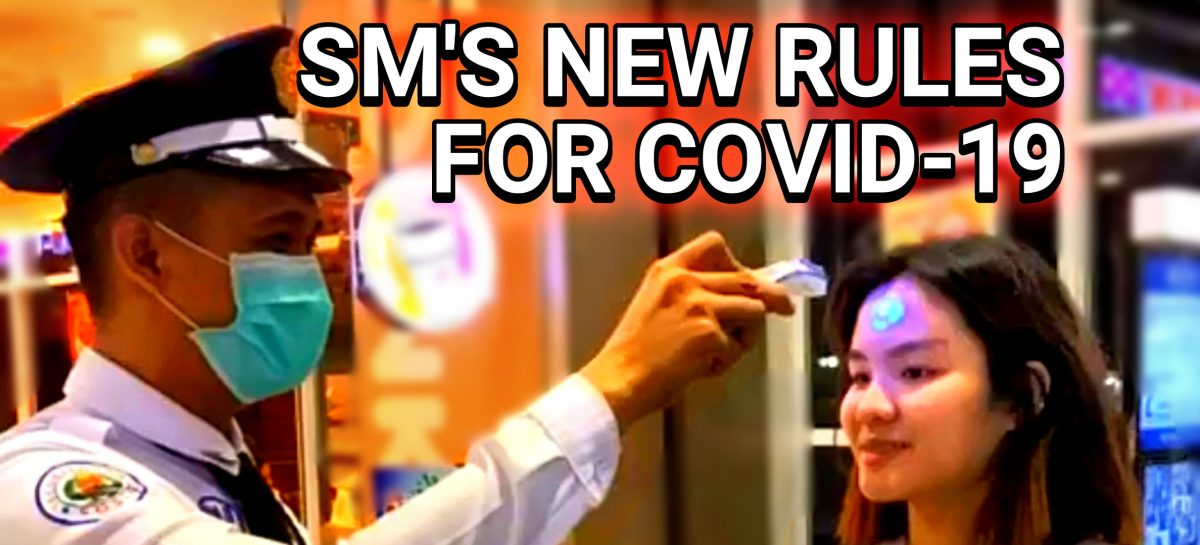 SM Supermalls Is Enforcing New Rules Due To Covid-19 Concerns
