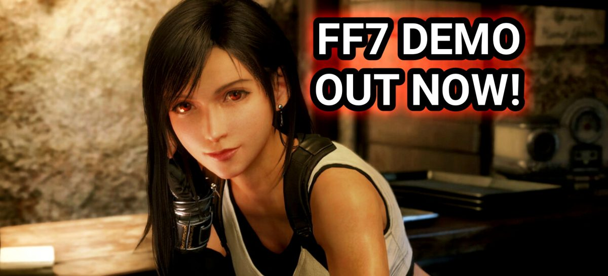 Final Fantasy VII Remake Demo Is Now Available!