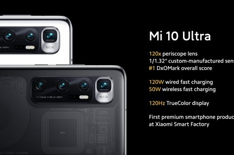Xiaomi Introduces Mi 10 Ultra, SD865, 120Hz Display, 120X Zoom And 120W Charging